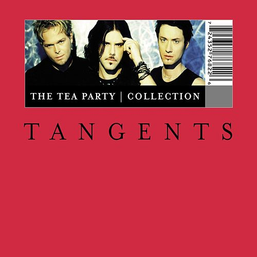 Tangents - The Tea Party Collection by The Tea Party