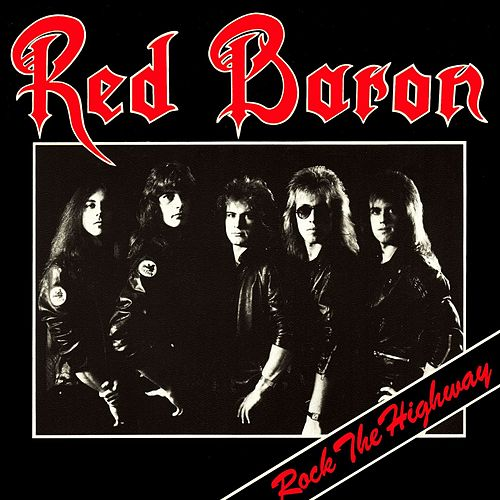 Rock The Highway (Expanded Edition) de Red Baron
