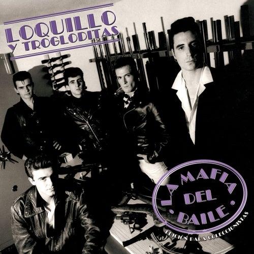 La Mafia del Baile von Loquillo Y Los Trogloditas