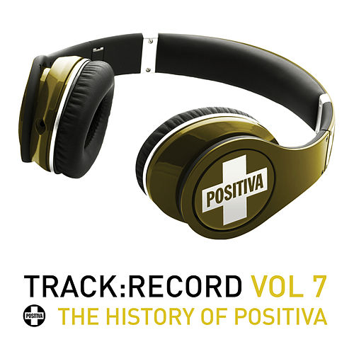Positiva Presents.....Track Record Vol. 7 by Various Artists