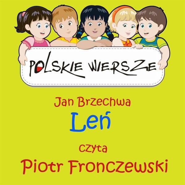 Polskie Wiersze Jan Brzechwa Len De Piotr Fronczewski