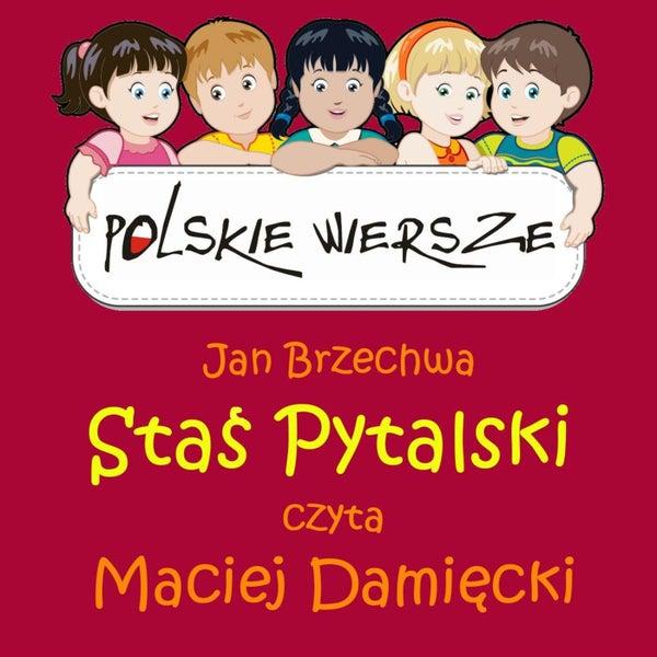Polskie Wiersze Jan Brzechwa Stas Pytalski De Maciej