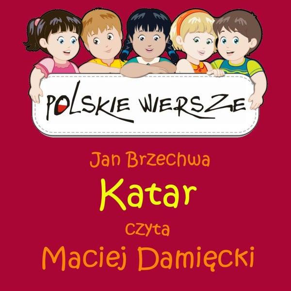 Polskie Wiersze Jan Brzechwa Katar De Maciej Damiecki
