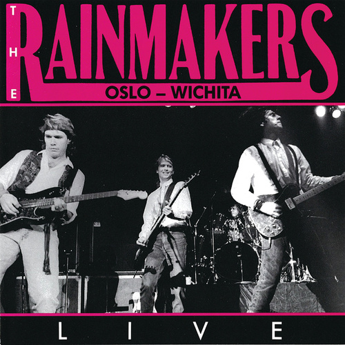 Oslo - Wichita / LIVE de Rainmakers