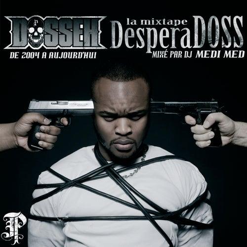 La Mixtape Desperadoss de Dosseh