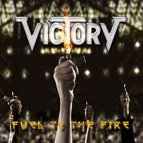 Fuel to the Fire de Victory