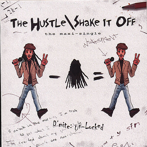 The Hustle/Shake it Off by Bomani 'D'mite' Armah