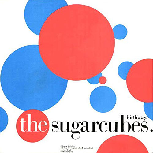Birthday (Version 2) de The Sugarcubes