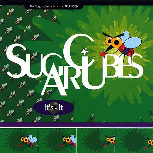It's - It de The Sugarcubes
