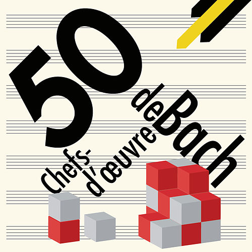 50 Chefs-d'œuvre de Bach de Various Artists
