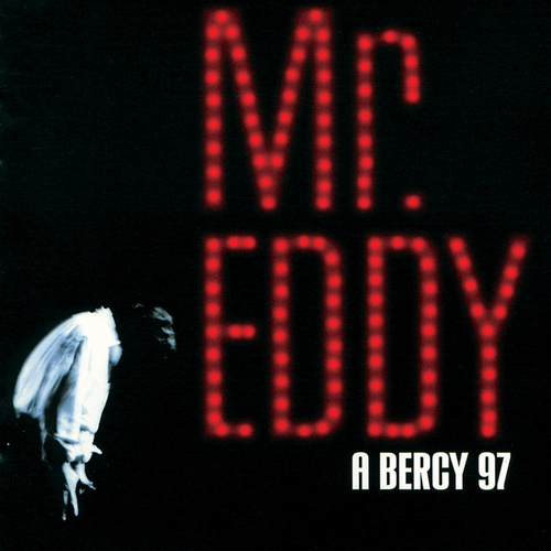 Mr Eddy A Bercy 97 by Eddy Mitchell