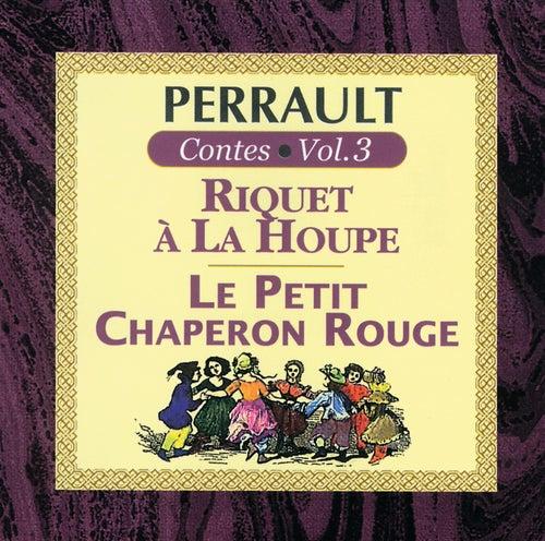 Perrault: Contes Vol.3 de Multi Interprètes
