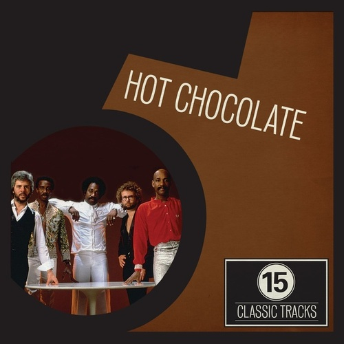 15 Classic Tracks: Hot Chocolate de Hot Chocolate