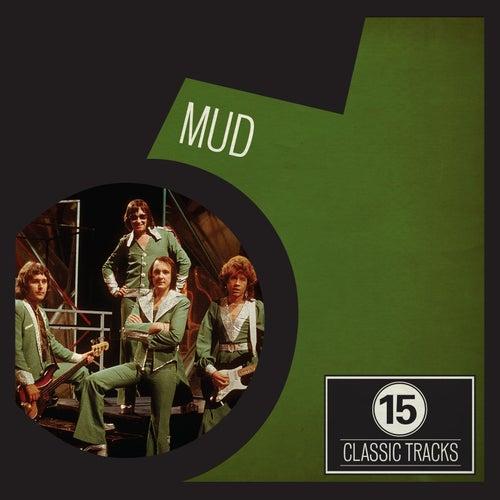15 Classic Tracks: Mud fra Mud