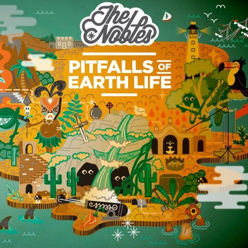 Pitfalls of Earth Life by Los Nobles