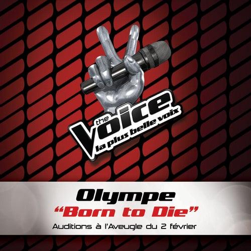 Born To Die - The Voice 2 von Olympe