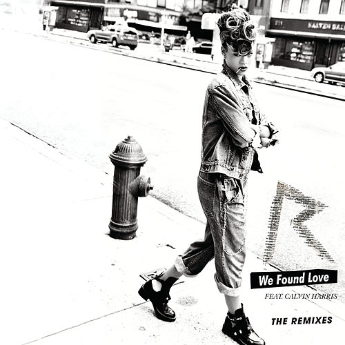 We Found Love de Rihanna
