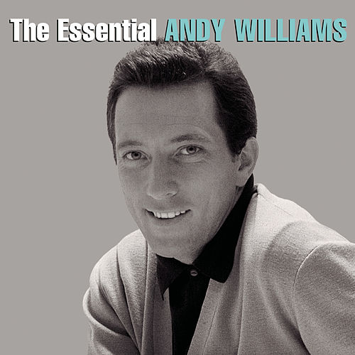 The Essential Andy Williams de Andy Williams