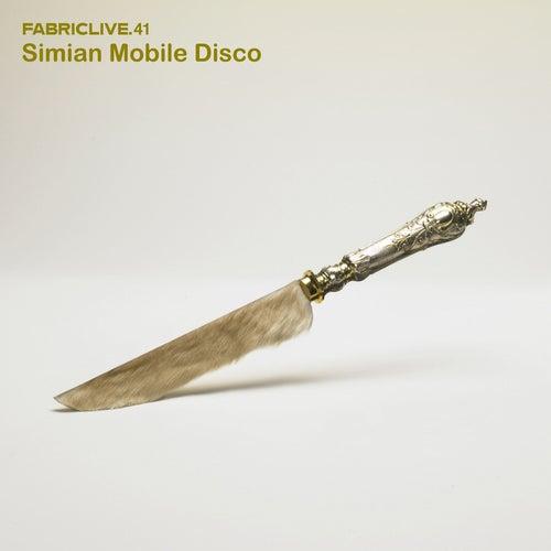 FABRICLIVE 41: Simian Mobile Disco de Various Artists