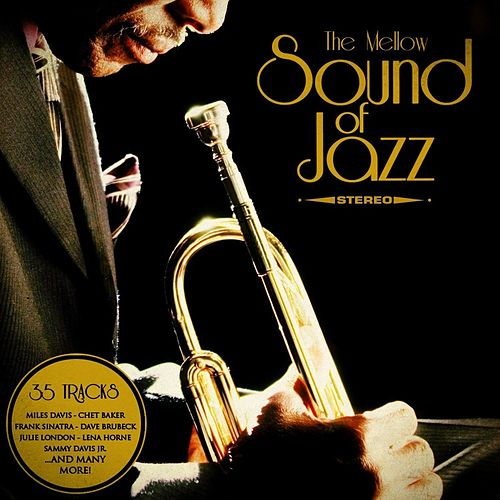 The Mellow Sound of Jazz - Romantic Jazz Moments von Various Artists