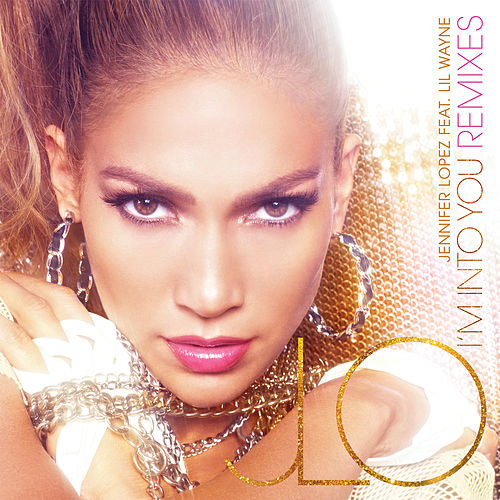 I'm Into You by Jennifer Lopez