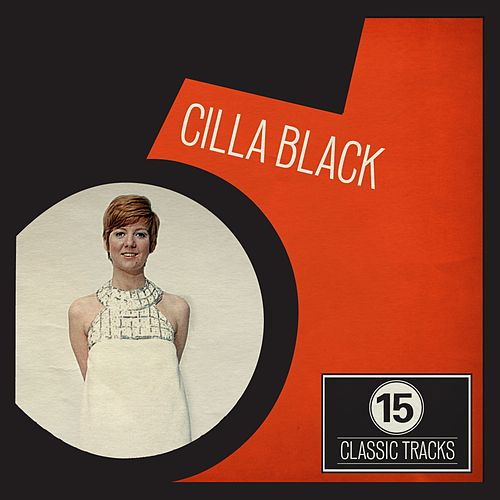 15 Classic Tracks: Cilla Black by Cilla Black