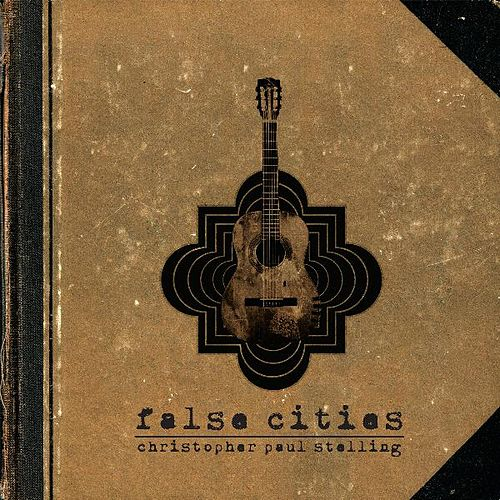 False Cities di Christopher Paul Stelling