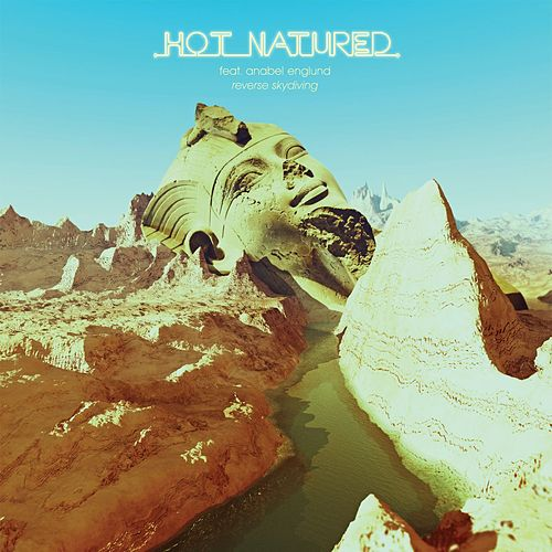 Reverse Skydiving (feat. Anabel Englund) van Hot Natured