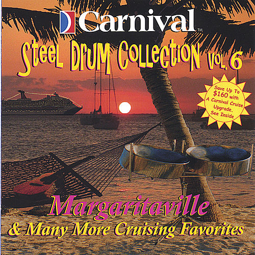 Margaritaville And More de The Carnival Steel Drum Band
