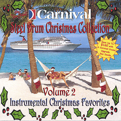 Carnival Steel Drum Christmas Classics, Vol.2 de The Carnival Steel Drum Band