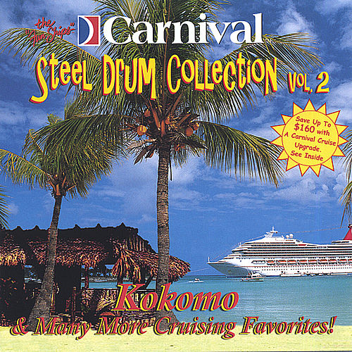 Kokomo and More... de The Carnival Steel Drum Band