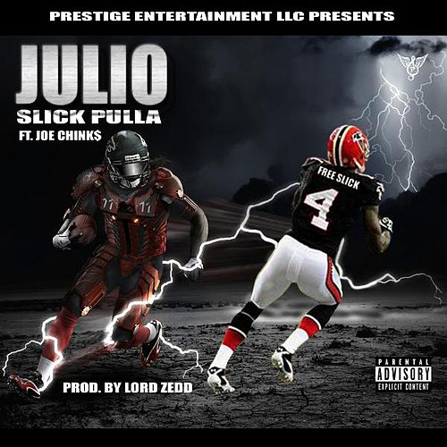 Julio (feat. Joe Chink$) de Slick Pulla