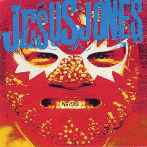 Perverse de Jesus Jones