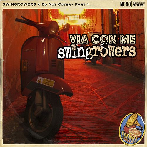 Via Con Me (Do not cover pt. 1) von Swingrowers