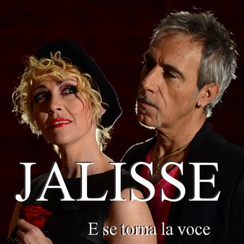 E se torna la voce di Jalisse