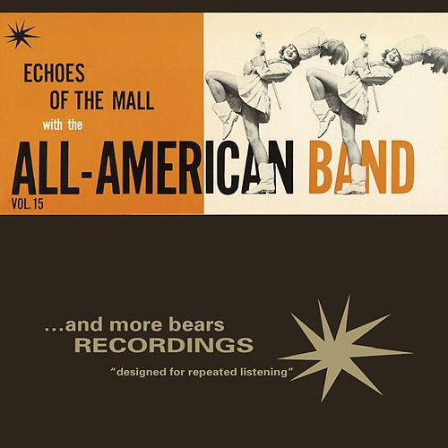 Echoes Of The Mall von The All American Band