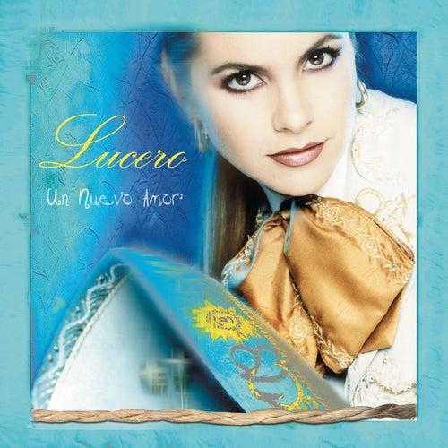 Un Nuevo Amor von Lucero