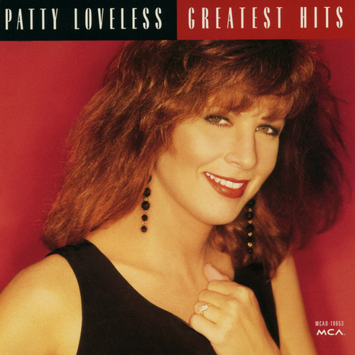 Greatest Hits by Patty Loveless