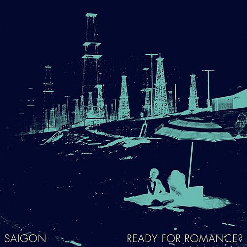 Ready for Romance? von Saigon