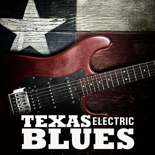 Electric Texas Blues by Various Artists