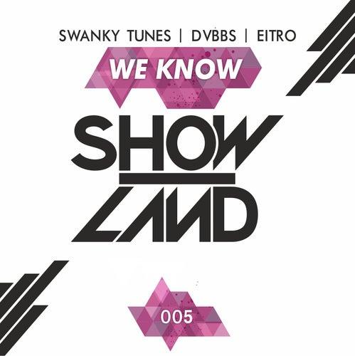 We Know von Swanky Tunes
