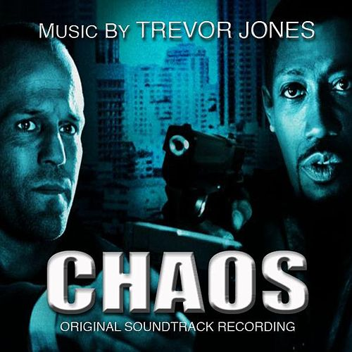 Chaos by Trevor Jones
