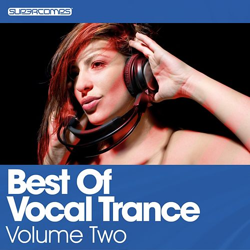 Best Of Vocal Trance - Volume Two - EP von Various Artists
