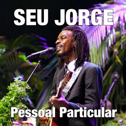 Pessoal Particular (Remix) de Seu Jorge