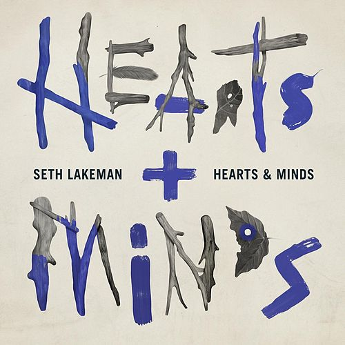 Hearts & Minds by Seth Lakeman