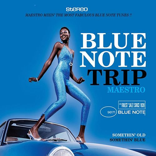 Blue Note Trip 6: Somethin' Old/Somethin' Blue de Various Artists