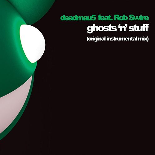 Ghosts 'n' Stuff de Deadmau5