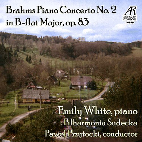 Brahms: Piano Concerto No. 2 by Emily White