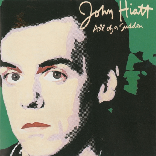All Of A Sudden de John Hiatt