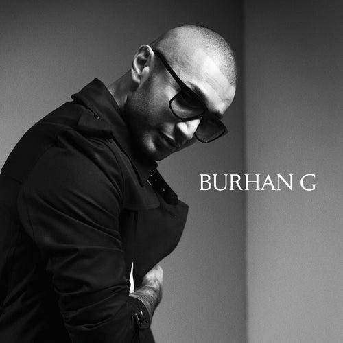 Burhan G by Burhan G